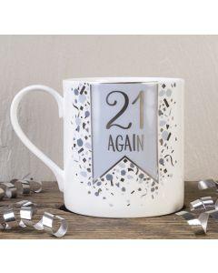21 Again Bone China Mug