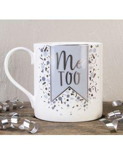 Me Too Bone China Mug