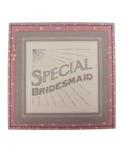 'Special Bridesmaid' Wedding Box