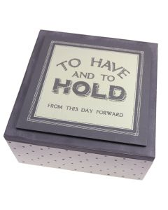 'To Have and to Hold' Keepsake Box