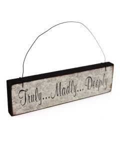 'Truly..Madly..Deeply' Sign - Vintage Ivory
