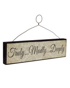 'Truly..Madly..Deeply' Sign - Vintage Cream