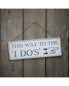 This way to the I do's Sign