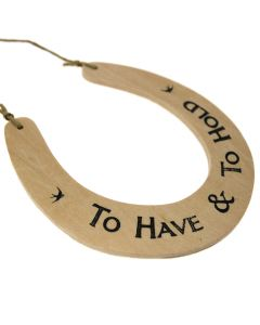Plywood 'To Have and To Hold' Wedding Horsehoe