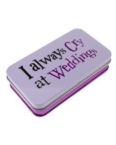 Tissue Tin - I always cry at weddings
