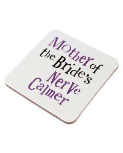 Coaster - Mother of the Brides Nerve Calmer