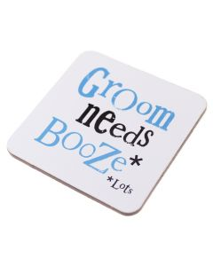Coaster - Groom needs Booze ... Lots
