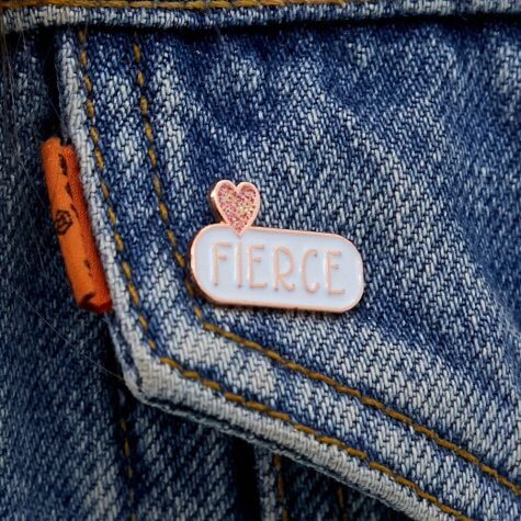 FIERCE Enamel Pin Badge