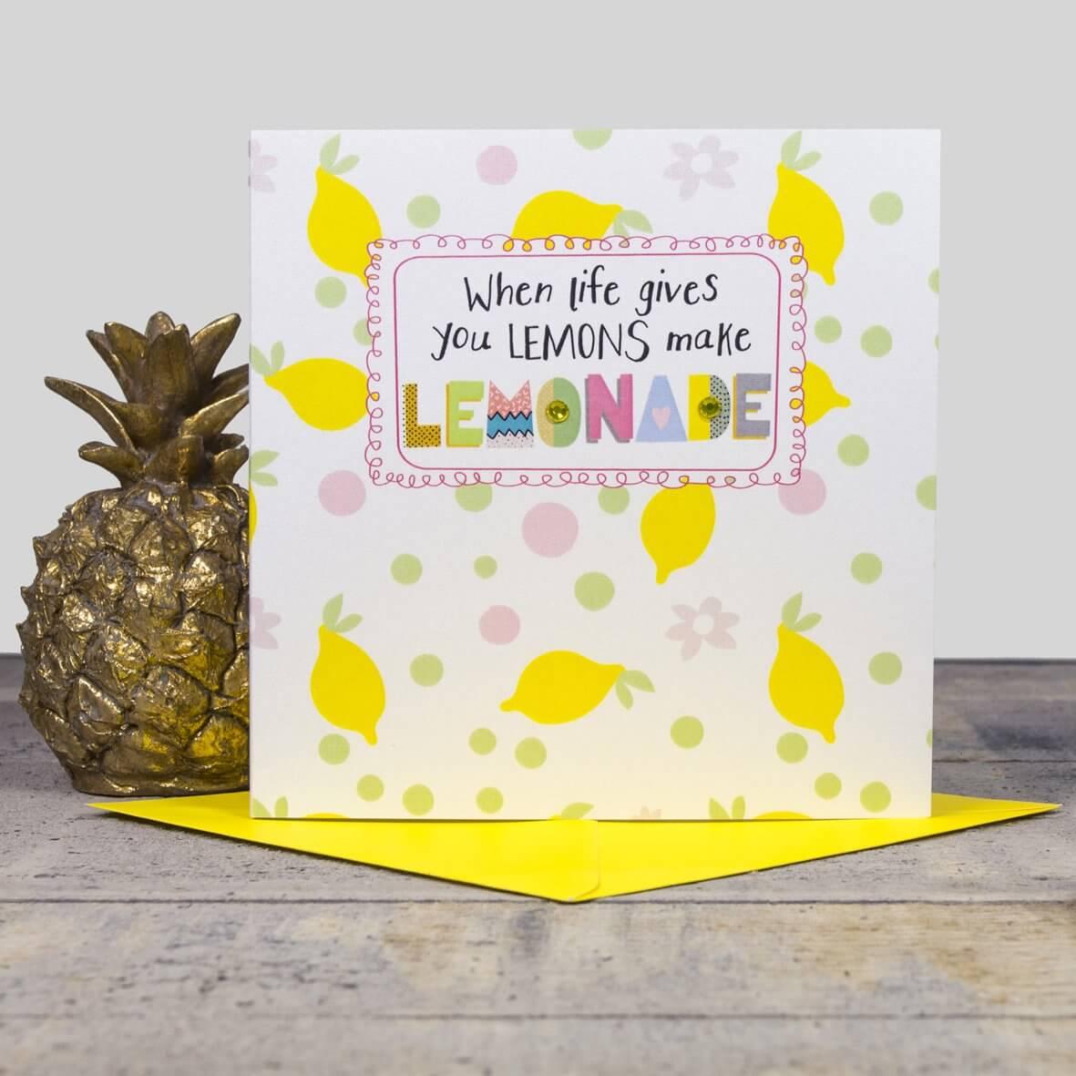 When life gives you Lemons make Lemonade Card