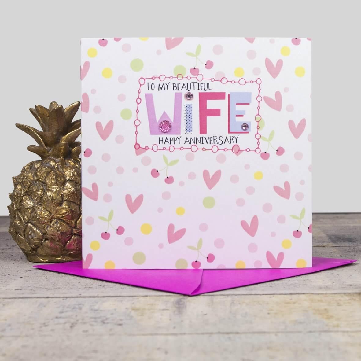 Beautiful Wife - Happy Anniversary Card