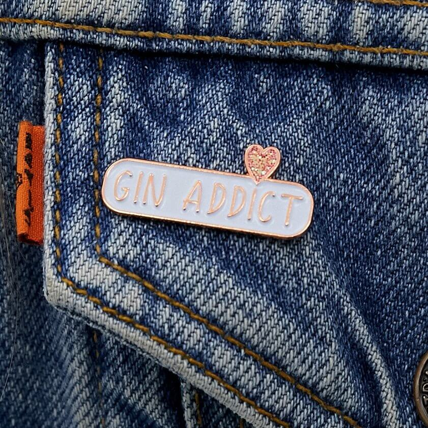GIN ADDICT Enamel Pin Badge