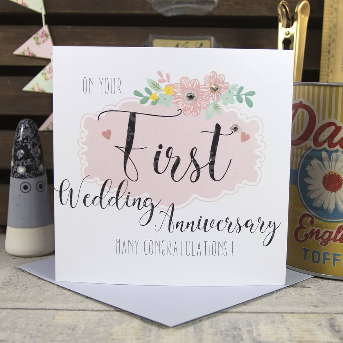 On your First Wedding Anniversary Many Congratulations