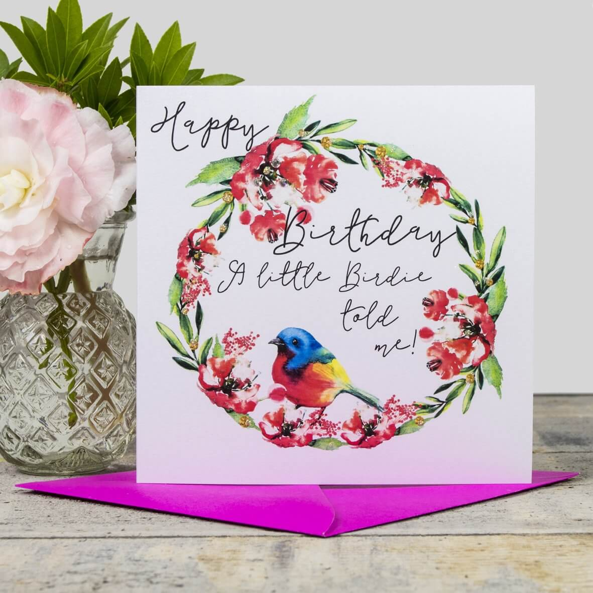 Happy Birthday Card - a little birdie told me