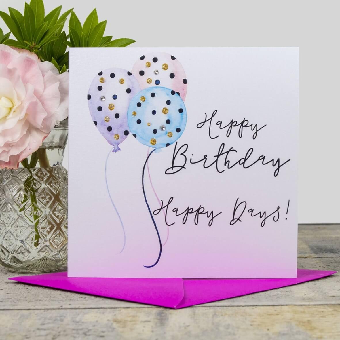 Happy Birthday - Happy Days Card