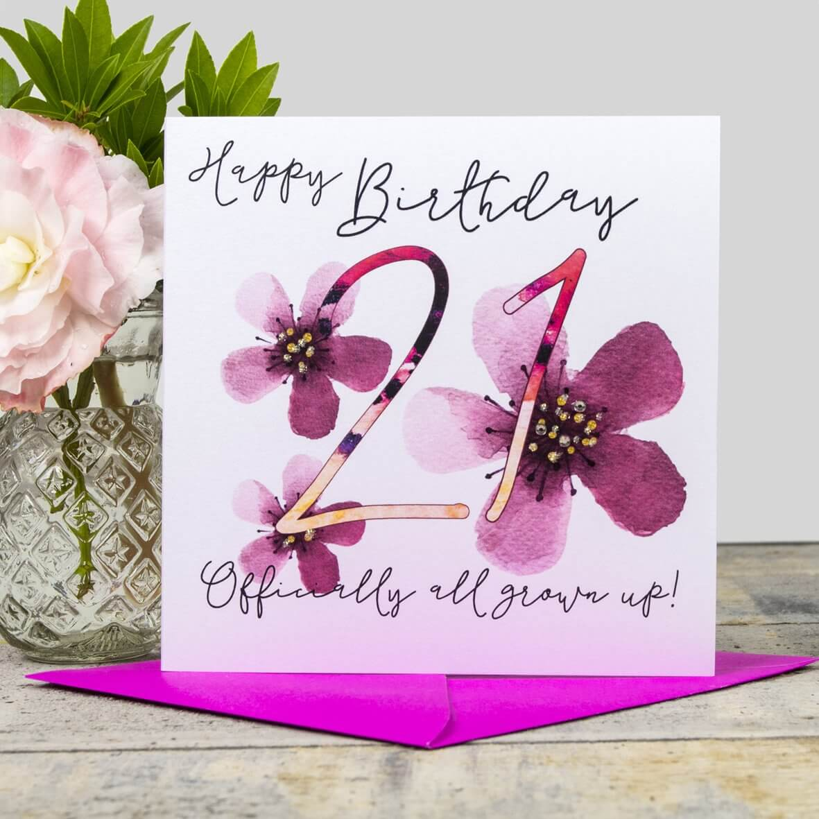 Happy 21st Birthday Card - Officially all grown up