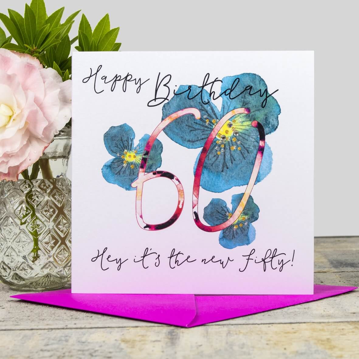 Happy 60th Birthday Card - Hey its the new fifty