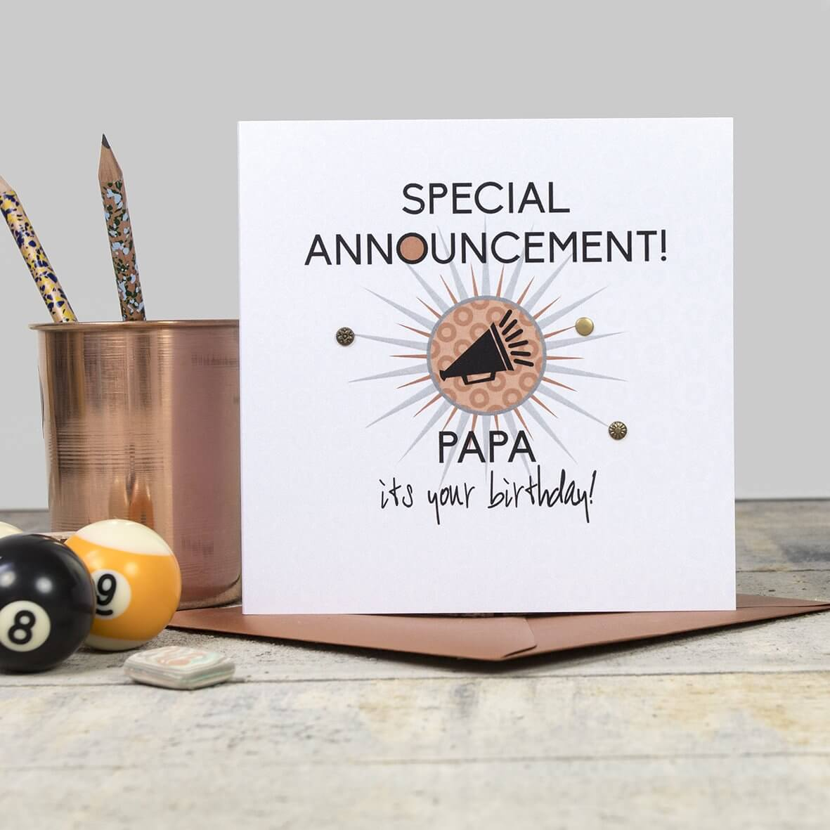 Special Announcement - Papa it's your Birthday!
