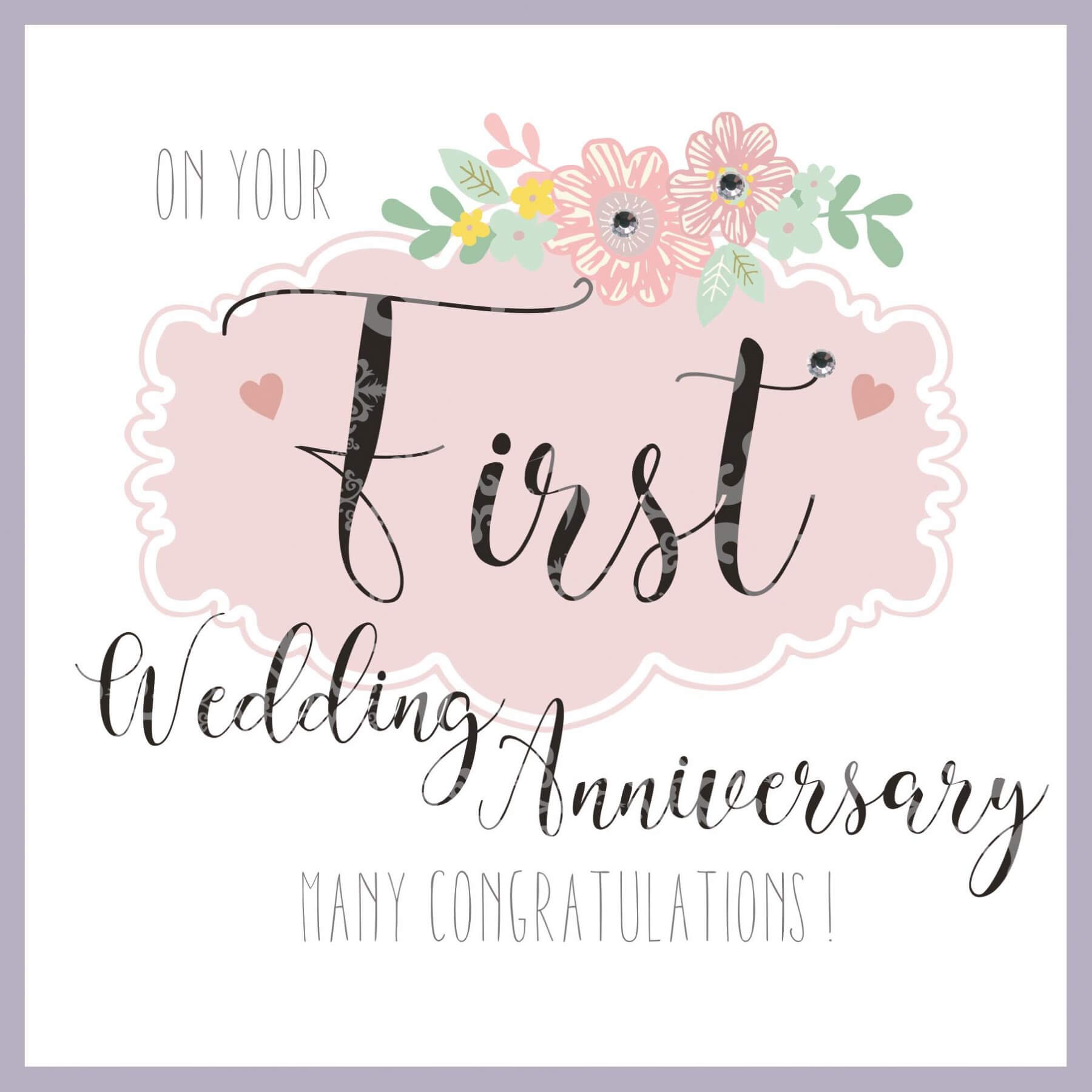 First Wedding Anniversary.On Your First Wedding Anniversary Many Congratulations